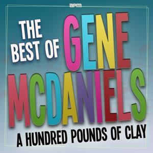 A Hundred Pounds of Clay - The Best Of
