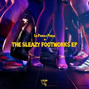 The Sleazy Footworks
