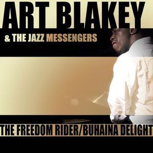 The Freedom Rider / Buhaina Delight