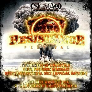 The Dark Warriors (Resistance Festival 2012 - Official Anthem)