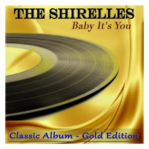 Baby It's You (Classic Album - Gold Edition)