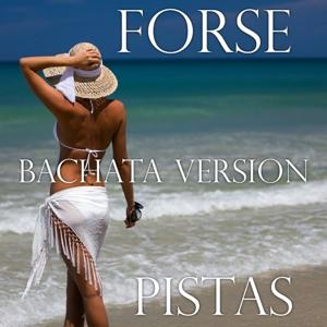 Forse (Pistas, Bachata version)
