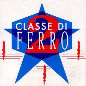 Classe di Ferro, Vol. 2