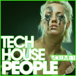 Tech House People, Vol. 1