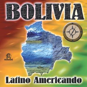 Bolivia Latino Americando (Ecosound musica indiana andina)