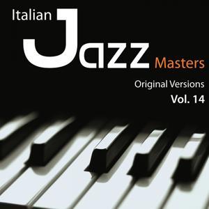 Italian Jazz Masters, Vol. 14 (Original Versions)