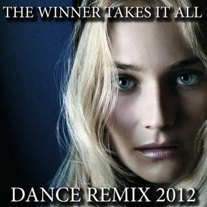 The Winner Takes It All (Dance Remix 2012)