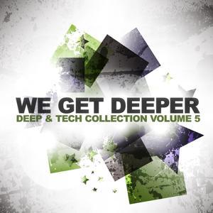 We Get Deeper, Vol. 5