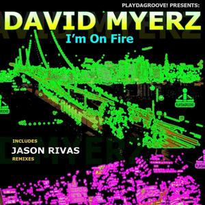 I'm On Fire (Inc. Jason Rivas Remixes)