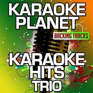 Karaoke Hits Trio (Karaoke Planet)