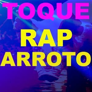 Toque Rap Arroto