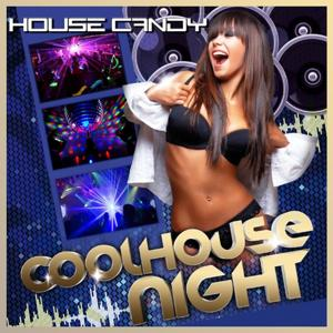 House Candy - Coolhouse Night