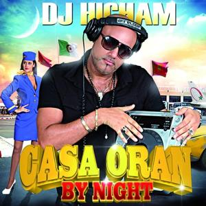 Casa Oran By Night (DJ Hicham)