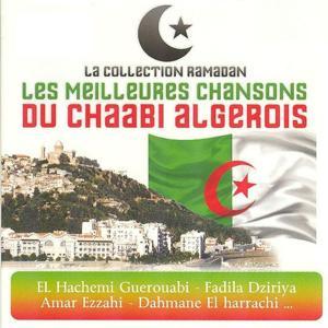 Collection Ramadan : Chaabi algérois (Les meilleures chansons)