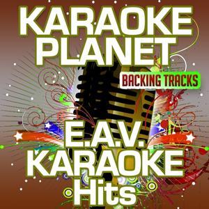 E.A.V. Karaoke Hits (Karaoke Planet)