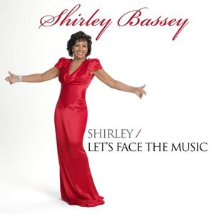 Shirley Bassey: Shirley / Let's Face the Music