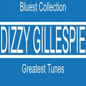Greatest Tunes (Bluest Collection)