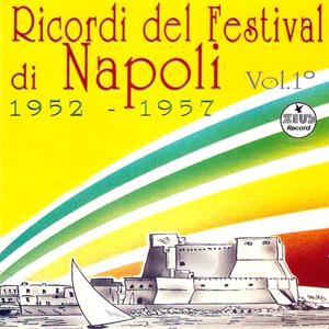 Ricordi del Festival di Napoli, vol. 1 (1952 - 1957)