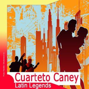 Latin Legends: Cuarteto Caney Caney