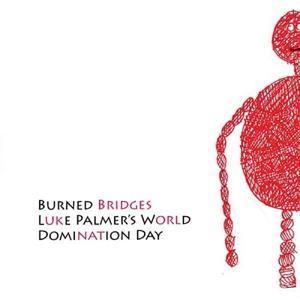 Luke Palmer's World Domination Day