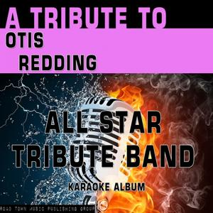 A Tribute to Otis Redding (Karaoke Version)