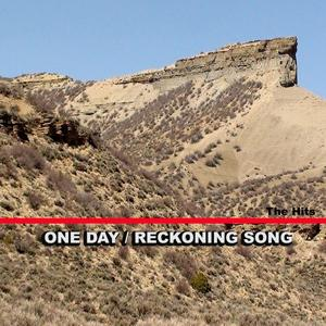 One Day / Reckoning Song