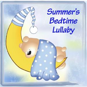 Summer's Bedtime Lullaby