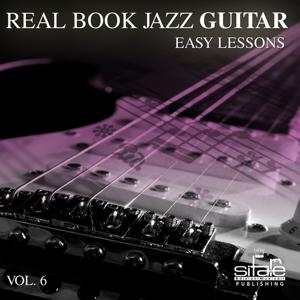 Real Book Jazz Guitar Easy Lessons, Vol. 6 (Ebb Tide)