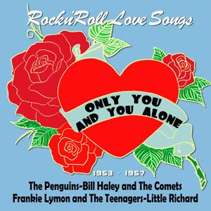 Only You (And You Alone) (Rock'n'roll Love Songs)