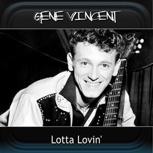Lotta Lovin'