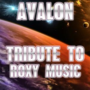 Avalon: Tribute to Roxy Music