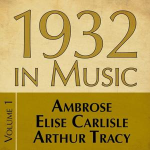 1932 in Music, Vol. 1