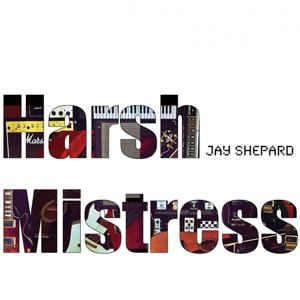 Harsh Mistress