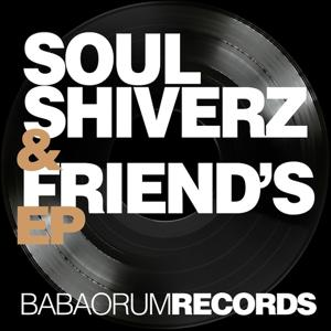 Soulshiverz & Friend's (EP)