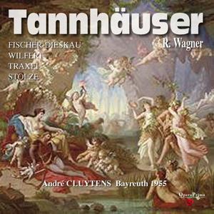 Richard Wagner: Tannhäuser (Bayreuth 1955)