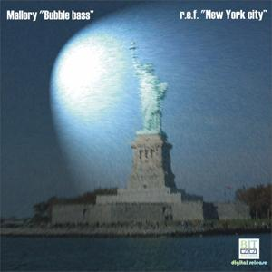 Bubble Bass - New York City