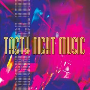 Tasty Night Music
