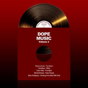 Dope Music, Vol. 2