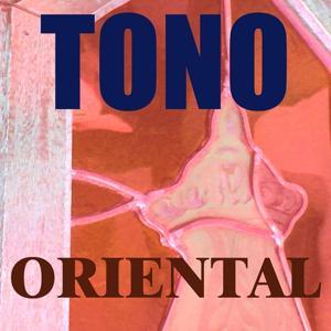 Tono Oriental