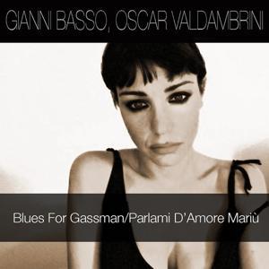 Blues For Gassman / Parlami D'Amore Mariù