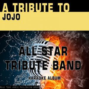 A Tribute to JoJo (Karaoke Version)