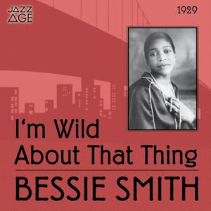 I'm Wild About That Thing (Original Recordings, 1929)
