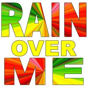 Rain Over Me (Tribute to Pitbull)