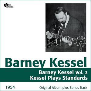 Barney Kessel, Vol. 2 (Barney Kessel Plays Standards, Original Album Plus Bonus Tracks, 1954)