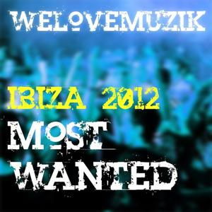Ibiza 2012 Most Wanted