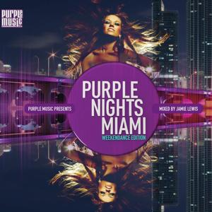 Purple Nights: Miami (Mixed By Jamie Lewis)