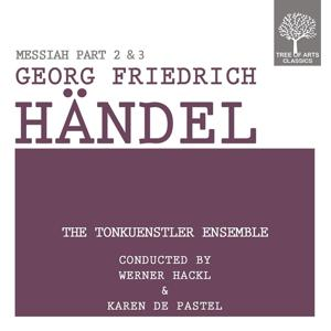 Handel: Messiah, Pt 2 & 3