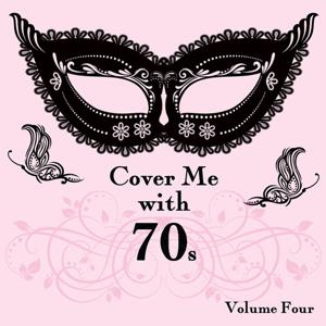 Cover Me With 70s, Vol. 4