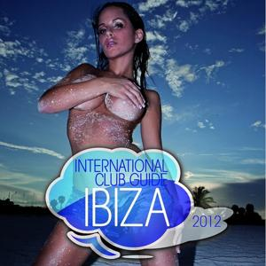 International Club Guide Ibiza 2012