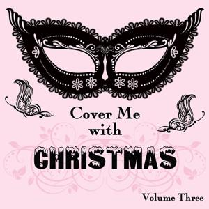 Cover Me With Christmas, Vol. 3